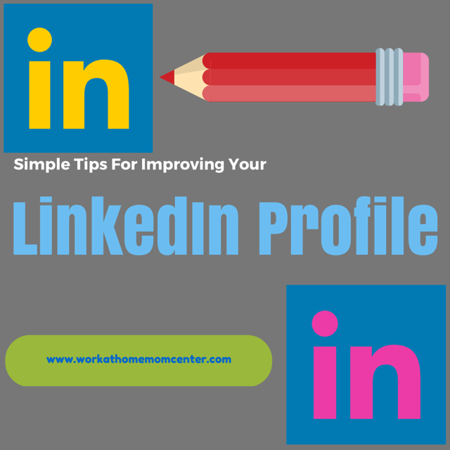 Improve Your LinkedIn Profile Today