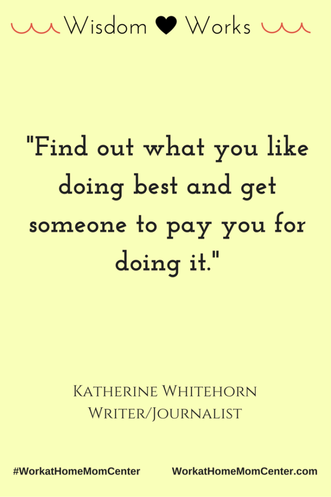 Words of wisdom by Katherine Whitehorn